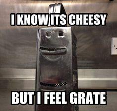 I know it's cheesy, but I feel grate! #food #joke