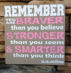 Braver, Stronger, Smarter AA Milne Christopher Robin Quote Hand Painted Wood Sign, Made in USA, 10 x 10  #HEPTEAM