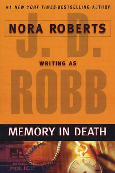 Memory in Death by J.D. Robb/Nora Roberts.  Installment #22 in the In Death series
