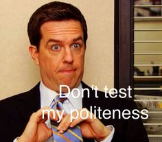 Andrew Bernard-The Office The Office Andy, Us Office, Office Memes, Office Quotes, Andy Bernard, Paper People, That's What She Said, Dunder Mifflin, I Dont Like You