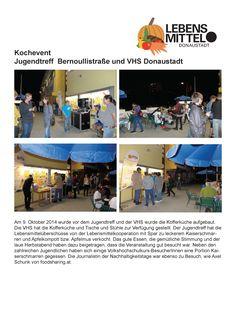 Am 9. Oktober hat der Jugendtreff Bernoullistraße gemeinsam mit der VHS Lebensmittelüberschüsse von Spar verkocht. October, Young Adults, City, Projects, Life