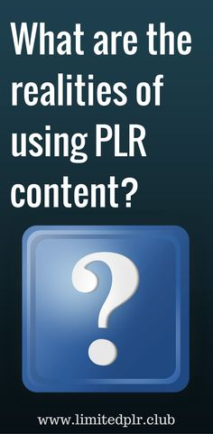 The realities of using PLR content  - Limited PLR Club - only 25 ebooks sold per title, published weekly