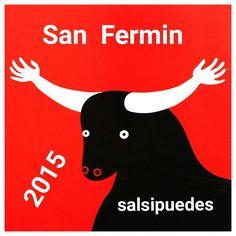 A San Fermin venimos por ser nuestro patrón y a salsi iremos a disfrutar...  Hoy jueves abrimos, que no os pille el toro....