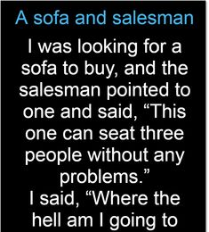 A sofa and salesman – Jokes Jelly Great Stories, Eminem, Jelly, Laughter, Funny Quotes, Hilarious, Jokes, Sofa, Sayings