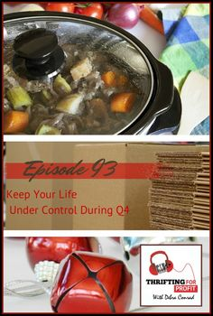Thrifting For Profit Podcast – Episode 93 – Keep Your Life Under Control During Q4