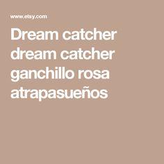 Dream catcher dream catcher ganchillo rosa atrapasueños
