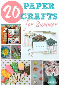 Paper Crafts Roundup: 20 Ideas to Try This Summer