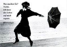 Was machen Sie? Nichts. Ich lasse das Leben auf mich regnen. (Denmark - Germany) | Flickr - Fotosharing!