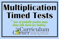 Free Multiplication Timed Tests - TONS & TONS of FREE timed tests includes tracking sheets! From The Curriculum Corner