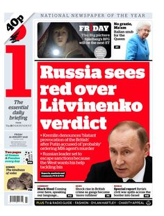 """""""THE I: Russia sees red over Litvinenko verdict Bfg, January 2016, Big Picture, Russia, Friday, Twitter, Paper"""