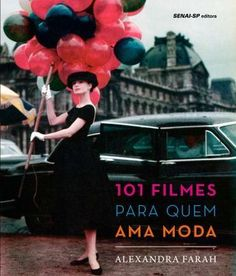 101 Filmes Para Quem Ama Moda