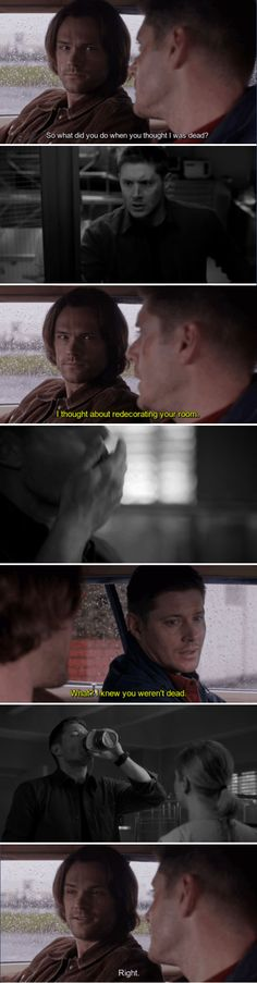 11x17 Red Meat // Sam: So what did you do when you thought I was dead? Dean: I thought about redecorating your room. Ya know, putting in a jacuzzi, a nice disco ball, really class up the joint. What? I knew you weren't dead. Sam: Right.