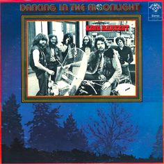 """""""Dancing In The Moonlight"""" (1972, Perception) by King Harvest.  Their first LP.  (See: http://www.youtube.com/watch?v=sR47TZdJg64)"""