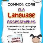 1st Grade Common Core Language Assessment - 57 pages- this pack includes the 23 assessments for Language standards and sub standards. The assessmen...