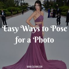 Easy Ways to Pose for a Photo.
