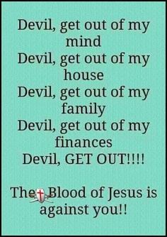 Devil and all of your demons get out ,. Devil you are the king of liars but I have Jesus on my side,who does he have? No one that is worthy of the Kingdom of God and Heaven! Prayer Scriptures, Bible Prayers, Faith Prayer, God Prayer, Prayer Quotes, Bible Verses Quotes, Faith Quotes, Strength Scriptures, Wife Prayer