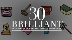 30 Genius Fashion Uses For HouseholdProducts | StyleCaster