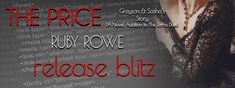 Author Ruby Rowe: RELEASE BLITZ! The Price: Greyson and Sasha's Stor...