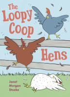 """Read """"The Loopycoop Hens"""" by Janet Morgan Stoeke available from Rakuten Kobo. Midge, Pip, and Dot are the hens of Loopy Coop Farm. They want to fly like Rooster Sam, but they just can't seem to do i. Before Kindergarten, Literacy Programs, Animal Books, Early Literacy, Reading Levels, Stories For Kids, Used Books, Hens, Story Time"""