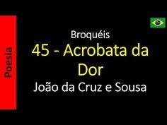 João da Cruz e Sousa - Broquéis: 45 - Acrobata da Dor