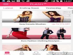 Flash Online Shopping  Android App - playslack.com ,  Flash gives you access to 170 new Flash Sales everyday. Save up to 85% on select Fashion items. Our limited-time discounted Men's & Women's fashion items are now available to you anywhere, anytime. Features- Push notifications: Don't miss out on hundreds of limited-time daily discounts. - Sort, Filter & Favorite: Find what you're looking for now or save it for later.- Read & Review: Read what others have said before you buy…
