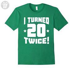 Men's I Turned 20 Twice! Funny 40th Birthday T-Shirt Medium Kelly Green - Birthday shirts (*Amazon Partner-Link)