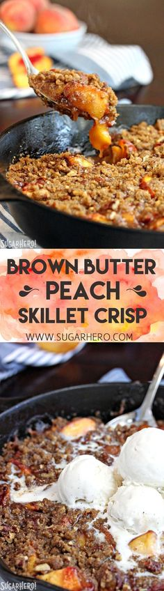 This Brown Butter Skillet Peach Crisp is packed with juicy peaches, and topped with a crunchy brown butter pecan crumble. It's the perfect comfort food!   From SugarHero.com