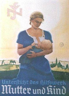 In Nazi Germany the the ideal role for women was to bear healthy children, so that they could grow up and fight for the fatherland. Description from historyimages.blogspot.ca. I searched for this on bing.com/images