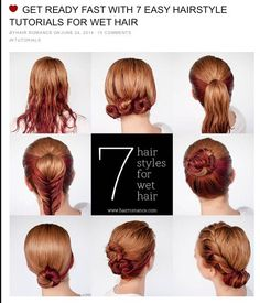 http://www.hairromance.com/2014/06/get-ready-fast-with-7-easy-hairstyle-tutorials-for-wet-hair.html