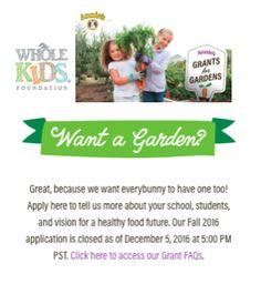 Annie's offers garden grants, too!