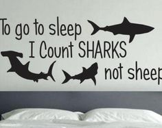 To go to sleep I Count Sharks not sheep Shark by DahliaDecals