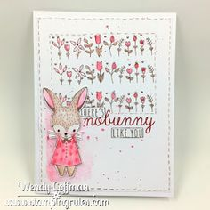 CTMH SOTM February 2017 Easter Bunny. This version by Wendy Coffman of Stamping Rules!: Nobunny Like You Card