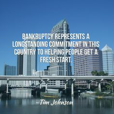bankruptcy quote by Tim Johnson
