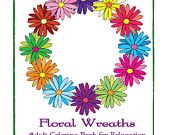 EBook Floral Wreaths A Coloring Book for Adults 24 Designs Instant Download PDF