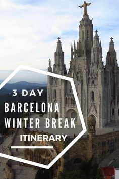 3 Day Barcelona Winter Break Itinerary. A guide on what to see and do in Barcelona in December or January. Spain Travel