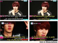 Kim Heechul, always saying out loud the things that people are thinking... pretty rare in the world he lives in.  :P  (like the time Siwon said he likes girls who look pretty with clothes on and Heechul said exactly what everyone was thinking... *laughing*)
