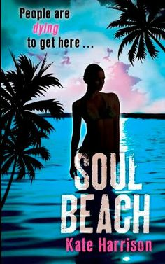 Another Brighton soul sister - Kate Harrison - writes both adult and YA fiction. Soul Beach is a thriller with a very original premise. Ya Books, Good Books, Books To Read, Book 1, This Book, Practical Jokes, Soul Sisters, Paranormal Romance, Book Publishing