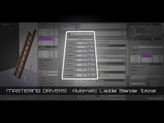 Mastering Blender's Drivers : Automatic Ladder Tutorial : CG Masters