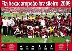 Hexacampeão Brasileiro. 2009.  Eu tava lá