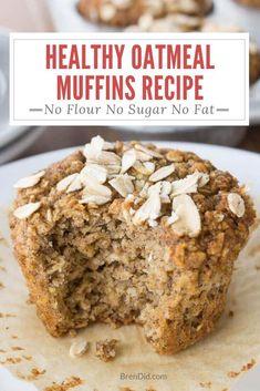 Healthy Oatmeal Muffins – Most muffins = junk food! These use no refined sugar, … Healthy Oatmeal Muffins – Most muffins = junk food! These use no refined sugar, no oil and no flour. Healthy Muffin Recipes, Healthy Sweets, Healthy Baking, Gourmet Recipes, Baking Recipes, Oat Flour Recipes, Healthy Oatmeal Recipes, Heart Healthy Desserts, No Sugar Desserts