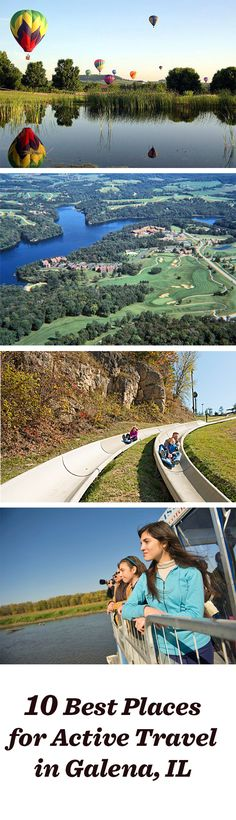 Hot-air ballooning, golf, water sports, river rides: Just a few of the fun things for active travelers in Galena, Illinois!  www.midwestliving...