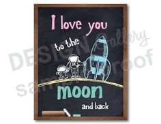 I love you to the moon and back Chalkboard Art Design Image nursery baby boy or girl room decor DIY Printable Instant Download