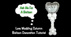 Balloon column for weddings! Easy balloon decoration tutorial.