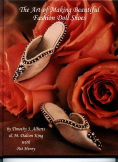 Free Copy of Pattern Book - The Art of Making Beautiful Fashion Doll Shoes