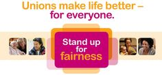 Stand Up for Fairness Mind Power, Union Made, For Everyone, Stand Up, Ontario, Logos, How To Make, Life, Get Up