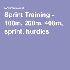 Sprint Training - 100m, 200m, 400m, sprint, hurdles