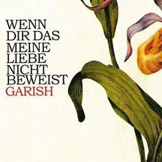 """Garish : """"Wenn dir das meine Liebe nicht beweist""""  (schoenwetter 025 // 02/2010) Album Covers, Love, Nice Asses"""