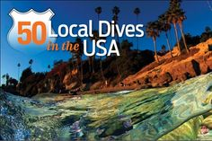 50 Best North American Dive Sites | USA Scuba Vacations | Scuba Diving