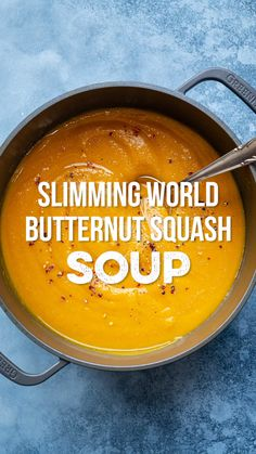 This delicious Butternut Squash Soup is super-easy to make and Syn Free on Slimming World. Read my tips on how to flavour and choose your favourite soup making method: Stovetop, Slow Cooker, Instant Pot and Soup Maker instructions included. Slimming World Soup Recipes, Slimming World Dinners, Slimming World Diet, Healthy Soup Recipes, Slimming World Lunch Ideas, Slimming Word, Best Butternut Squash Soup, Spaghetti Squash Soup, Acorn Squash