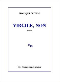 [EPub] Virgile, non (Minuit) (French Edition) Author Monique Wittig, Got Books, Books To Read, Feminist Writers, George Henry, What To Read, Book Photography, Free Reading, Bibliophile